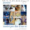 DA MARTEDÌ 6 LUGLIO 2010 in tutte le edicole il nuovissimo numero dell'elegante periodico WEDDINGS LUXURY dedicato al matrimonio…tra tradizione e innovazione!