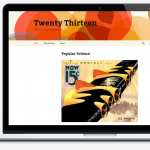 "Nuovissimo Wordpress 3.6 ""Oscar"" con un tema ""Twenty Thirteen"" favoloso."